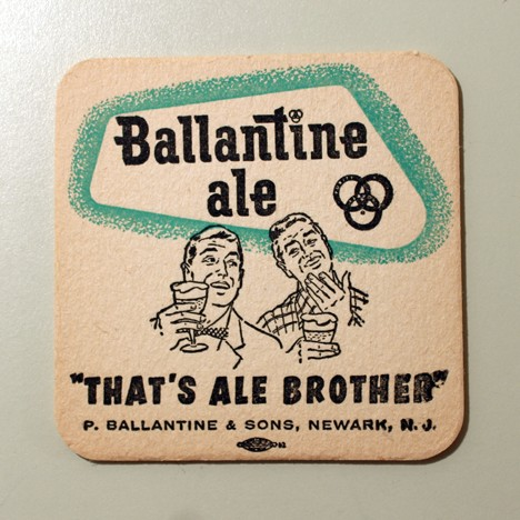 "Ballantine Ale - ""That's Ale Brother!"" - Two Guys Beer"