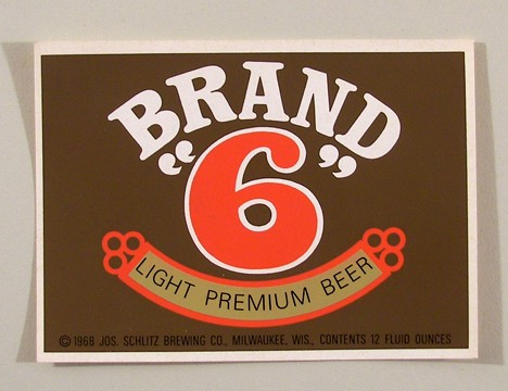 "Brand ""6"" Light Premium Beer (Test Label) Beer"