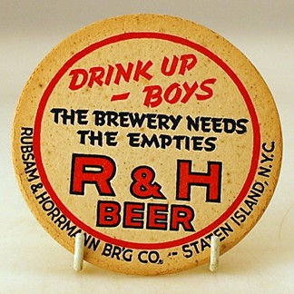 'Drink Up Boys The Brewery Needs The Empties' R & H Coaster Beer