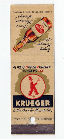 Krueger Always Order Matchbook Beer