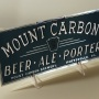 Mount Carbon Beer - Ale - Porter Leyse Sign Photo 2