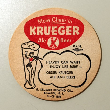 "Krueger - More Cheer - ""Heaven Can Wait..."" Beer"